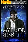 My Blood Runs Blue