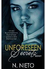 Unforeseen Secrets Boxset: Includes: Resurrected Secrets, Dispirited Heart, and Secrets Of A Shattered Heart Kindle Edition