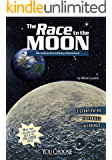 The Race to the Moon: An Interactive History Adventure (You Choose: History)