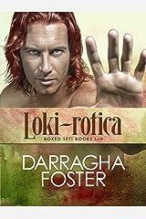 Loki-rotica: a Compilation Kindle Edition