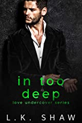 In Too Deep (Love Undercover Book 1) Kindle Edition