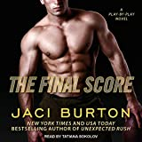 The Final Score: Play-by-Play, Book 13