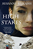 High Stakes (A High Stakes Novel Book 1)
