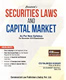 Commercial's Securities Law & Capital Market (As per New Syllabus for December 2018 Examination) by CS Rajnish Kumar, CS Guneet Mayall