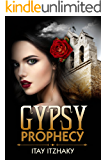 Gypsy Prophecy: A Mystery Adventure Novel
