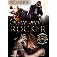 Rette mich, Rocker (Hell Riders Motorcycle Club 3)