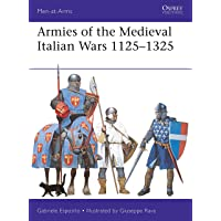 Armies of the Medieval Italian Wars 1125–1325