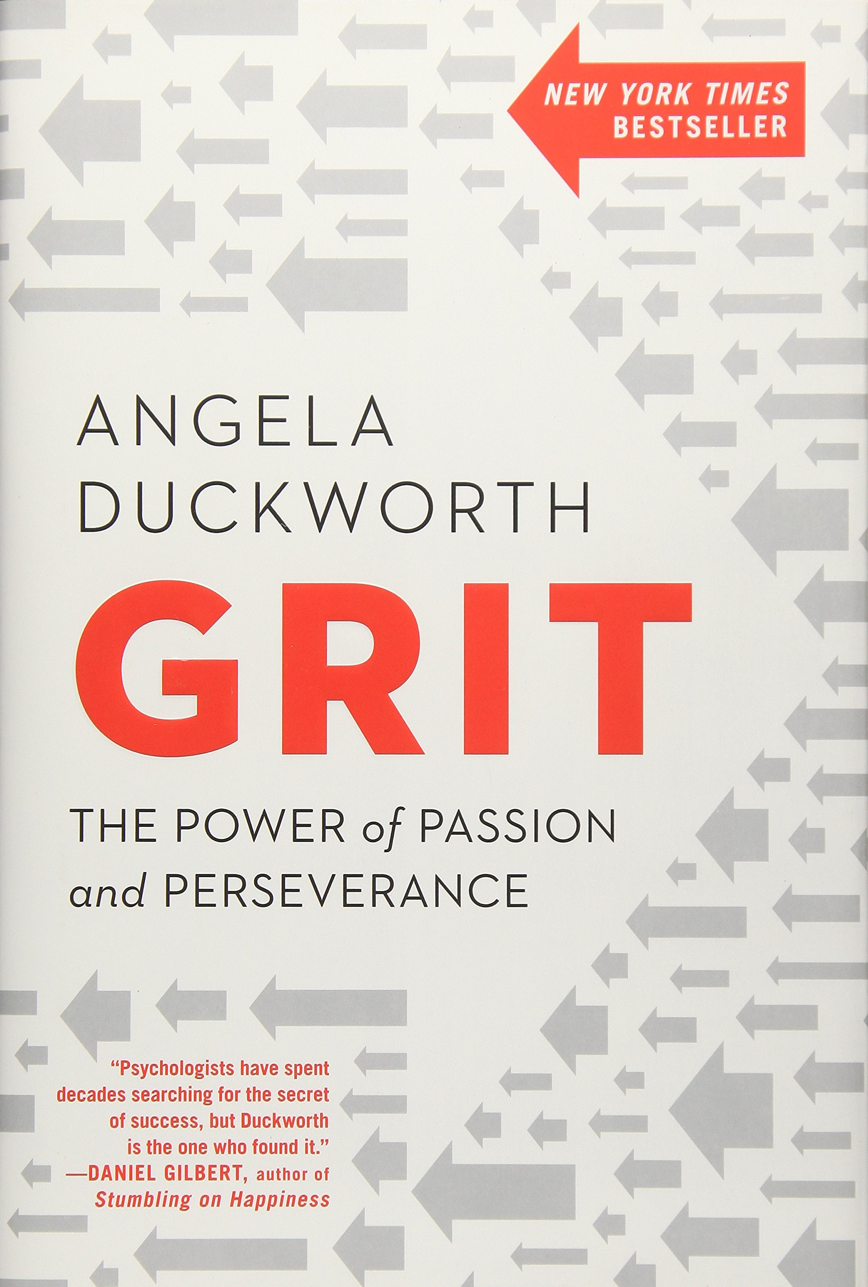 Grit The Power of Passion and Perseverance Angela