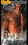 Dead Ink: A Karma World Romance (Karma Series Book 4)