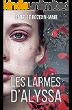 Les Larmes d'Alyssa (French Edition)