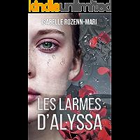 Les Larmes d'Alyssa: Suspense (French Edition)