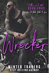Wrecker (Fallen Lords MC Book 4) Kindle Edition