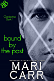 Bound By the Past (Clandestine Book 1)