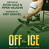 Off the Ice: Hat Trick, Book 1