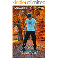 He Called Me Beautiful (Brighten The Stars Book 1) book cover
