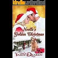 Noelle's Golden Christmas (Holiday, Inc. Christian Romance Book 1)