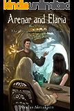 Arenar and Elaria (The Throne of Tranith Argan Book 1)