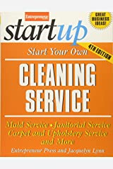 Start Your Own Cleaning Service: Maid Service, Janitorial Service, Carpet and Upholstery Service, and More (StartUp Series) Paperback