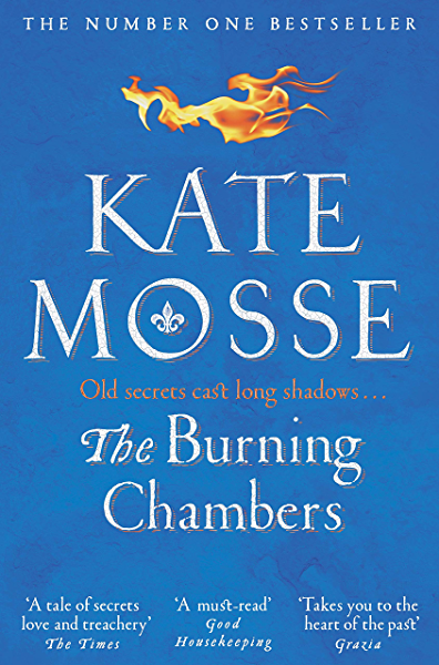 The Burning Chambers: the Sunday Times Number One Bestseller (English Edition) eBook: Mosse, Kate: Amazon.es: Tienda Kindle