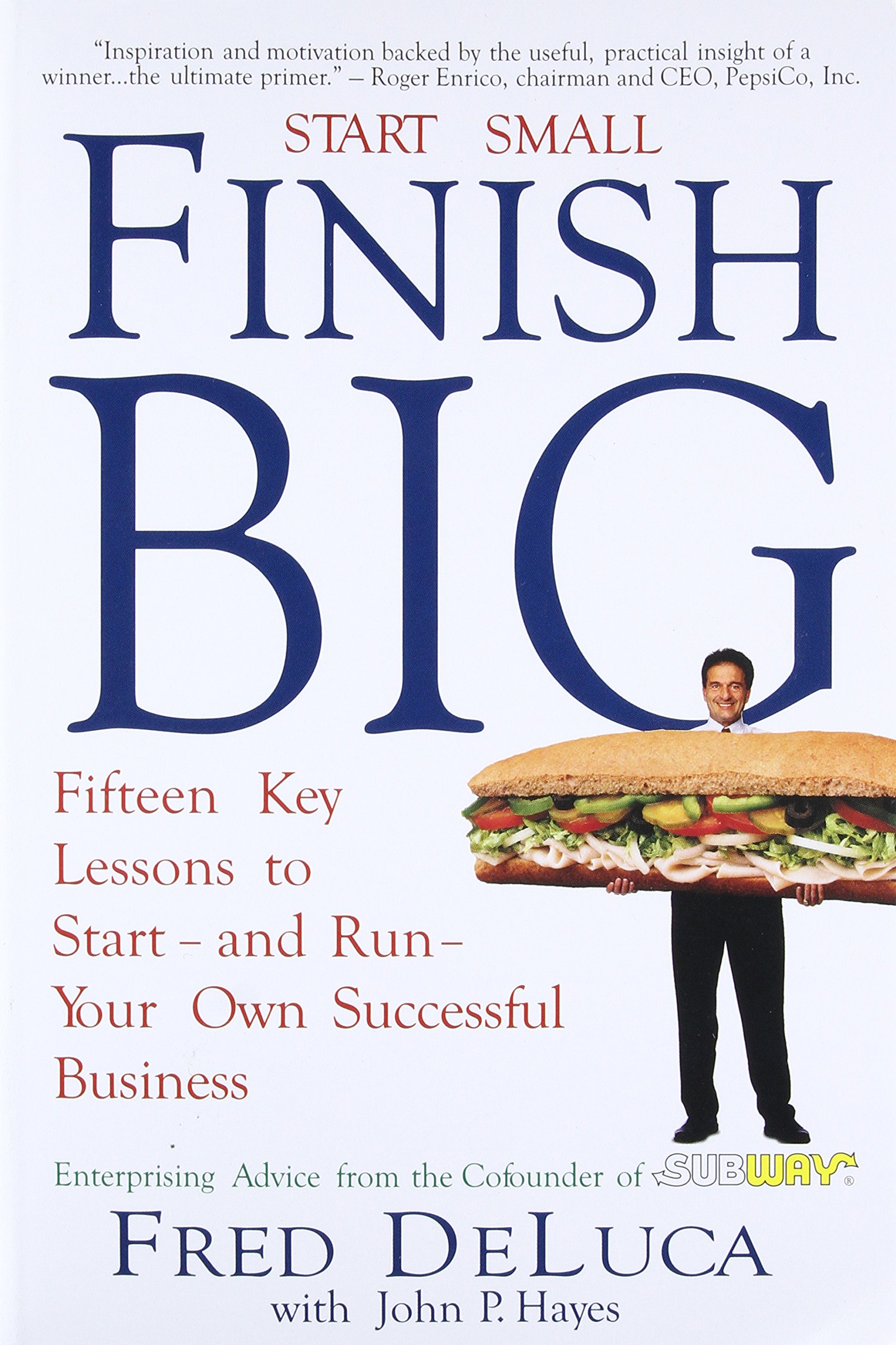 Start Small Finish Big: Fifteen Key Lessons to Start - and Run - Your Own Successful Business pdf