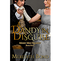 A Dandy In Disguise (Merry Men Quartet Book 4) (English Edition)