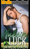Yuki's Luck (Smith Pact Duo Book 1) (English Edition)