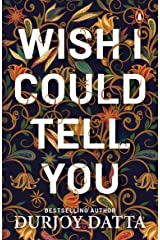 Wish I Could Tell You Paperback