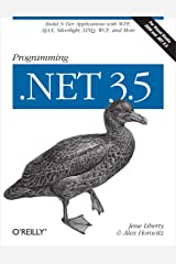 Programming .NET 3.5: Build N-Tier Applications with WPF, AJAX, Silverlight, LINQ, WCF, and More