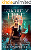 Touched by Fire: Magic Wars (Demons of New Chicago Book 1)