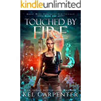 Touched by Fire: Magic Wars (Demons of New Chicago Book 1) book cover