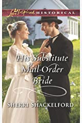 His Substitute Mail-Order Bride (Return to Cowboy Creek) Kindle Edition