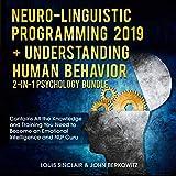 Neuro-Linguistic Programming 2019 + Understanding