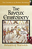 The Bayeux Embroidery (The Chronicles of Brother Hermitage Book 13)