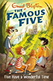 Famous Five: Five Have A Wonderful Time: Book 11 (Famous Five series)