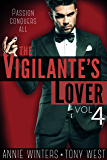 The Vigilante's Lover #4: A Romantic Suspense Series (The Vigilantes)