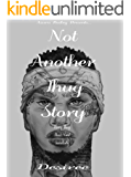 Not Another Thug Story