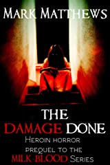 The Damage Done Kindle Edition