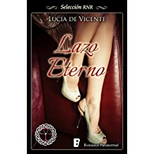 Lazo eterno (Spanish Edition) Mar 4, 2016
