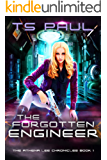 The Forgotten Engineer (Athena  Lee Chronicles Book 1) (English Edition)