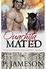 Ouachita Mated: (Hot Paranormal Romance) (Ouachita Mountain Shifters Book 2) Kindle Edition