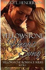 Yellowstone Heart Song (Yellowstone Romance Book 1) Kindle Edition