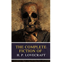 The Complete Fiction of H. P. Lovecraft (English Edition)