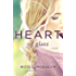 Heart of Glass (Fostering Love)