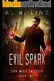 Evil Spark (Dark Magic Enforcer Book 2)