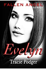 Evelyn: To accompany the Fallen Angel Series - A Mafia Romance Kindle Edition