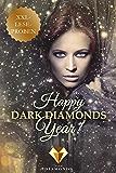 Happy Dark Diamonds Year 2017! 13 düster-romantische XXL-Leseproben