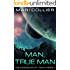 Man, True Man (The Chronicles of Tonath Book 1)