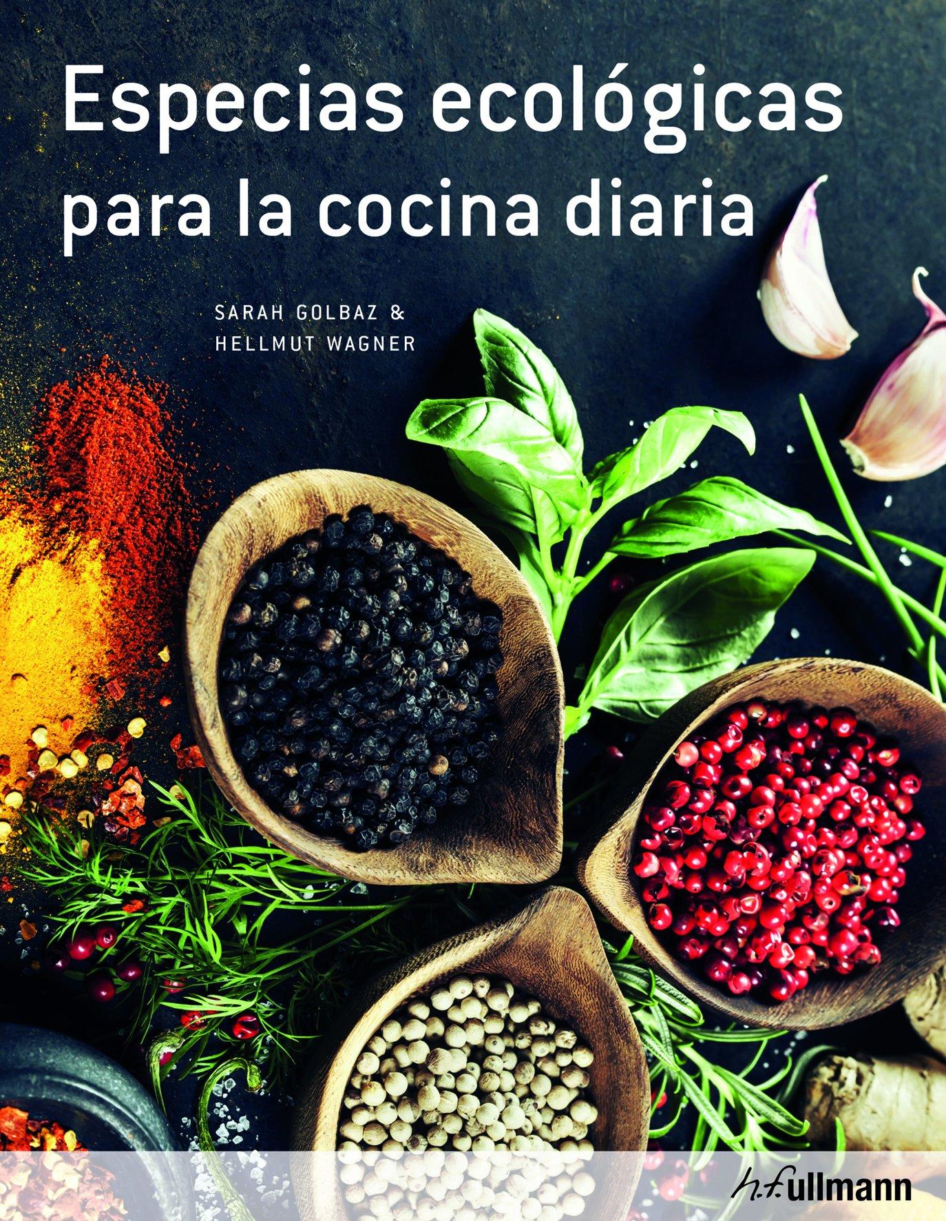 Especias Ecológicas Para La Cocina Diaria: Amazon.es: Sarah Golbaz ...