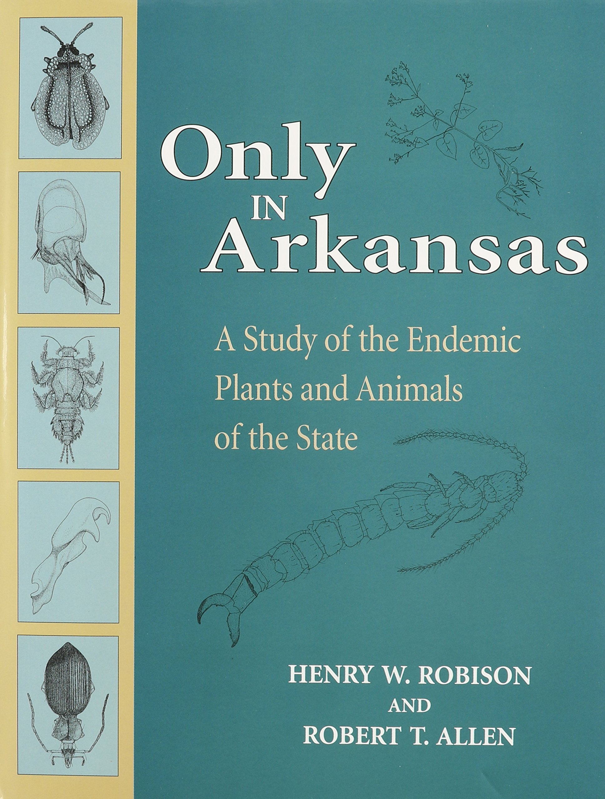 only-in-arkansas-a-study-of-the-endemic-plants-and-animals-of-the-state