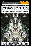 Vedas 1, 2, 3, 4, 5: Digital Age Edition (English Edition)